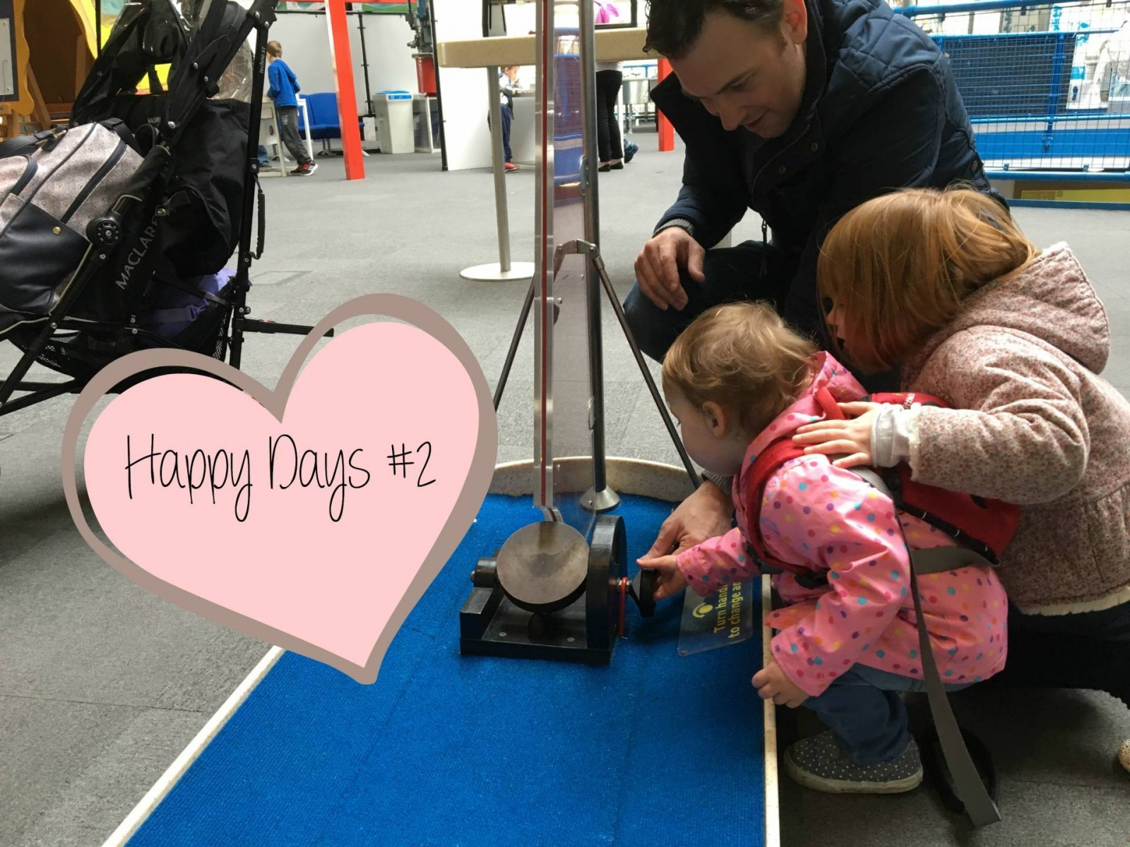 A week with daddy home… Happy Days #2