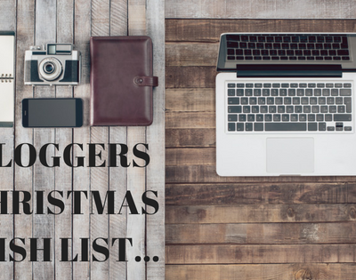 Bloggers Christmas Wish List…