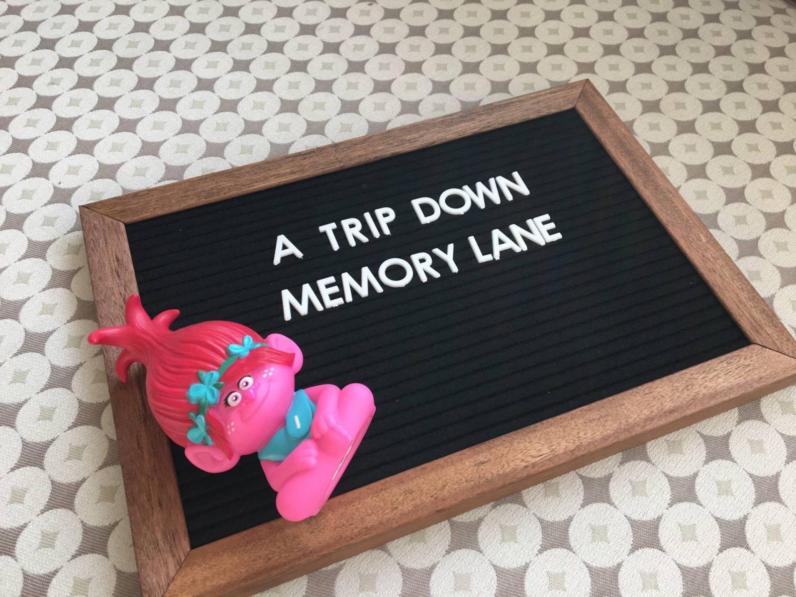 A Trip Down Memory Lane…