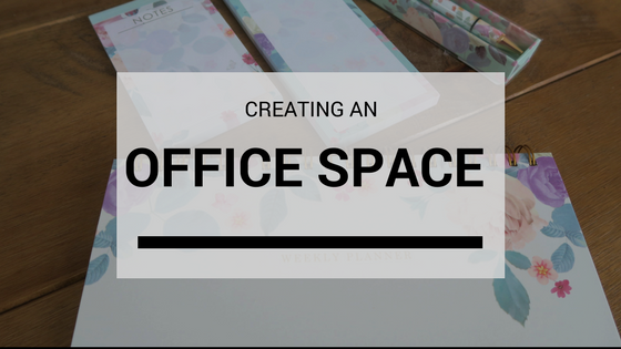 Creating An Office Space For Me…