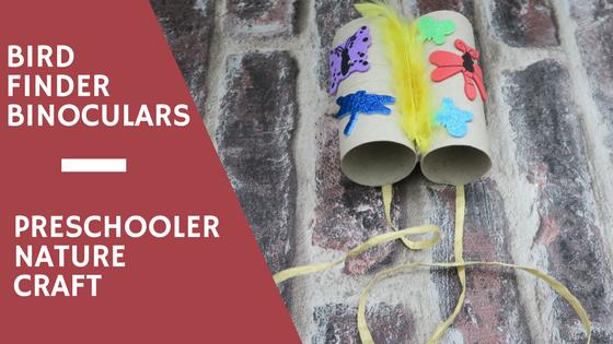 Bird Finder Binoculars…A Preschooler Nature Craft