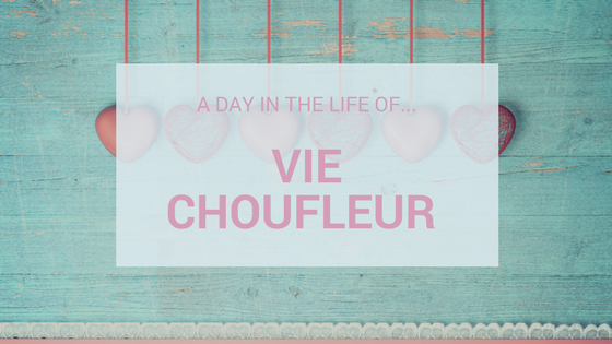 A Day In The Life Of…Vie Choufleur