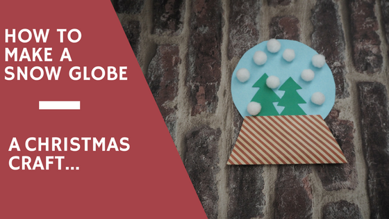 Christmas Craft For Children…Making A Snow Globe